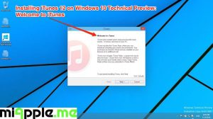 Installing iTunes 12 on Windows 10 Technical Preview_02_Welcome to iTunes