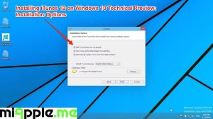 Installing iTunes 12 on Windows 10 Technical Preview_03_Installation Options