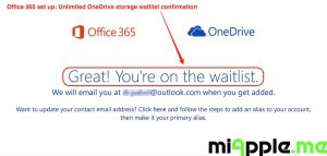 Office 365 set up 07 unlimited OneDrive Storage waitlist confirmation