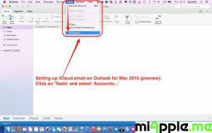 Setting up iCloud email on Outlook for Mac 2016 preview_01_Tools-Accounts