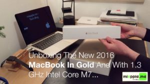 Unboxing The New 2016 MacBook In Gold And With 1.3 GHz Intel Core M7