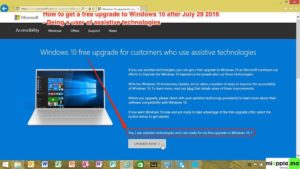 Windows 10 free upgrade for assistive technologies users
