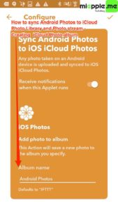 Sync Android Photos to iOS iCloud Photo_04_IFTTT create iCloud Photo album