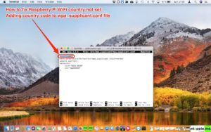 Raspberry Pi WiFi country not set_02_adding country code to wpa_supplicant.conf file